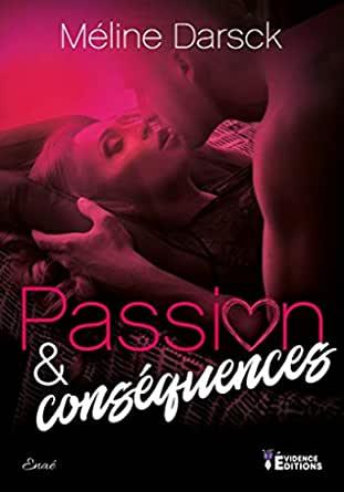 roman Passion et conséquence